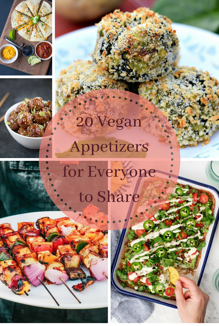 20 Vegan Appetizers for Everyone to Share
